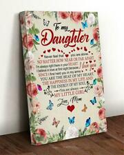 Butterfly My Daughter Never Feel You're Alone You're My Little Girl Mom Canvas