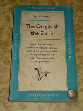 50s The Origin of the Earth by W Smart Vintage 1955 Pelican Book