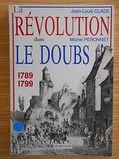 La Révolution dans le Doubs 1789-1799 Clade Perronnet Horvath 1988