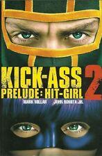 KICK ASS 2 PRELUDE Hit Girl TPB comic book Mark Millar superhero NM 2013 comics
