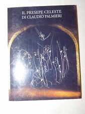 ARTE - IL PRESEPE CELESTE DI CLAUDIO PALMIERI Edizioni Cometa Tavole Illustr.
