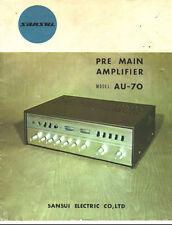 SANSUI AU-70 PRE MAIN AMP SERVICE MANUAL INC CONN DIAGS SCHEMS  PRINTED 29 P ENG