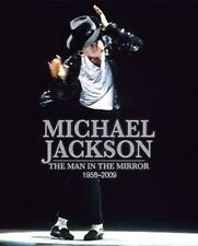 MICHAEL JACKSON BOOK The Man in the Mirror: 1958-2009 (Unseen Archives) TIM HILL