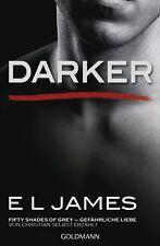 E L James - Darker - Fifty Shades of Grey. Gefährliche Liebe von Christian selbs