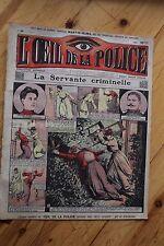 Rarissime L' OEIL DE LA POLICE 1A/39 La Servante Criminelle