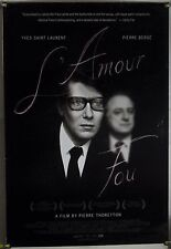 L'AMOUR FOU ROLLED ORIG 1SH MOVIE POSTER YVES SAINT-LAURENT DOCU (2010)