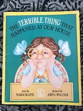 The Terrible Thing That Happened At Our House By Marge Blaine 1975