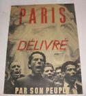 1944 WWII Revue Paris delivre save his people editions braun doisneau liberation
