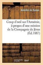 Histoire: Coup d'Oeil Sur l'Armenie, a Propos d'une Mission de la Compagnie...