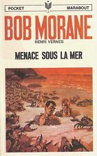EO BOB MORANE + HENRI VERNES + BELLE DÉDICACE : MENACE SOUS LA MER