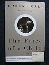 The Price of a Child: A Novel [Paperback] [Jun 11, 1996] Lorene Cary