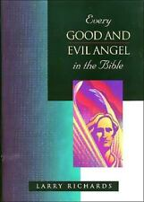 Every Good and Evil Angel in the Bible (The Everything in the Bible Series) Larr
