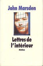Lettres de l'intérieur * John MARSDEN * Médium * correspondance Prison  * 2004
