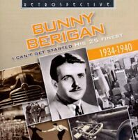 Bunny Berigan - I Cant Get Started: His 25 Finest 1934-1940 [CD]