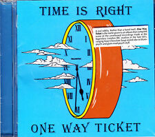 ONE WAY TICKET time is right CD NEU OVP/Sealed