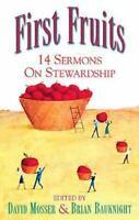 First Fruits: 14 Sermons on Stewardship