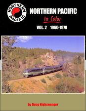 Northern Pacific In Color Vol. 2: 1960-1970 / Railroads / Trains