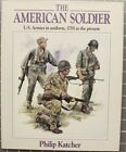 Military Ref. Book: The American Soldier: Army Uniforms