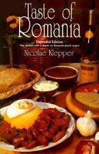 Taste of Romania: Its Cookery and Glimpses of Its History, Folklore, Art, Liter