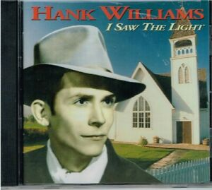 "HANK WILLIAMS - ""I SAW THE LIGHT"" - BRAND New CD - 16 TRACKS - COUNTRY GOSPEL"
