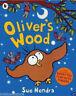 OLIVER'S WOOD __ SUE HENDRA ___ BRAND NEW ____ FREEPOST UK