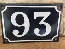 VINTAGE FRENCH ENAMEL HOUSE NUMBER 93 DOOR METAL SIGN