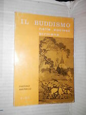 IL BUDDISMO NELLA SOCIETA BIRMANA Pasquale Anatriello PIME 1971 libro religione
