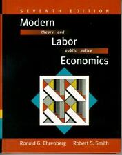 Modern Labor Economics: Theory and Public Policy (7th Edition)