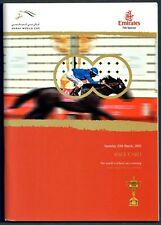 MOON BALLAD & HARLANS HOLIDAY IN RARE 2003 DUBAI WORLD CUP HORSE RACING PROGRAM!