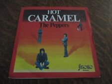 45 tours THE PEPPERS hot caramel
