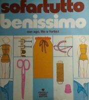 SOFARTUTTO BENISSIMO CON AGO FILO FORBICI N.8