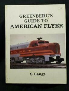 1988 Greenberg's Guide To American Flyer S Gauge Book Third Edition