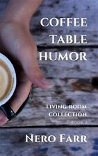 Coffee Table Humor: Book 2 by Farr, Nero -Paperback