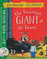 The Smartest Giant in Town: Book and CD Pack by Donaldson, Julia, NEW Book, FREE