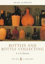 Bottles and Bottle Collecting Book 6 by Hedges Shire Library
