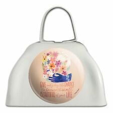 Give Everyday Beautiful Life Flowers Bird White Cowbell Cow Bell Instrument
