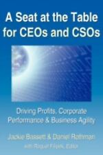 A Seat at the Table for CEOs and CSOs: Driving Profits, Corporate Performance &