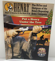 Henry Made In America Or Not Made At All Rifles and Shotguns Catalog Magazine