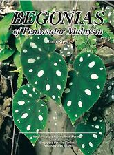 Begonias of Peninsular Malaysia - Ruth Kiew