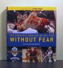 Without Fear, Hockey's 50 Greatest Goaltenders