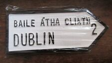 Dublin Leinster Irish Road Sign Replica Hand Made in Ireland. IN STOCK