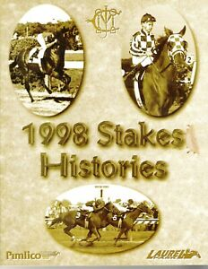 1998 - Laurel/Pimlico Stakes Histories in Excellent Condition