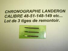 LOT DE 3 TIGES DE REMONTOIR NEUVES POUR CHRONOGRAPHE LANDERON 48-51-148-149