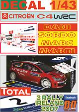DECAL 1/43 CITROEN C4 WRC DANI SORDO R. IRELAND 2007 2nd (07)