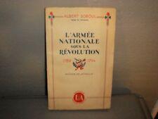 ALBERT SOBOUL L'ARMÉE NATIONALE SOUS LA RÉVOLUTION 1789-1794 ED. FRANCE D'ABORD