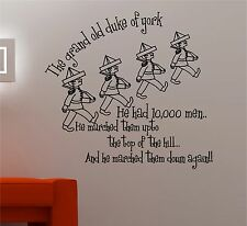 GRAND OLD Fuke of York NURSERY RHYME Adhesivo de pared con texto VINILO