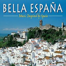 Bella Espana  Music Inspired by Spain [CD]