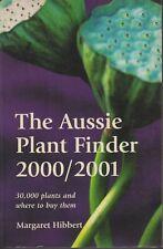 AUSTRALIAN FLORA , THE AUSSIE PLANT FINDER 2000/2001 by MARGARET HIBBERT