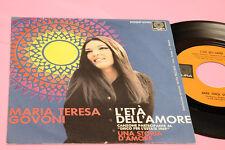 "MARIA TERESA GOVONI 7"" L'ETA' DELL'AMORE ORIG 1969 NM !!!!!!!!!!!!!"