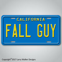 FALL GUY  Colt Seaver's GMC Pickup Replica Prop Aluminum License Plate Tag